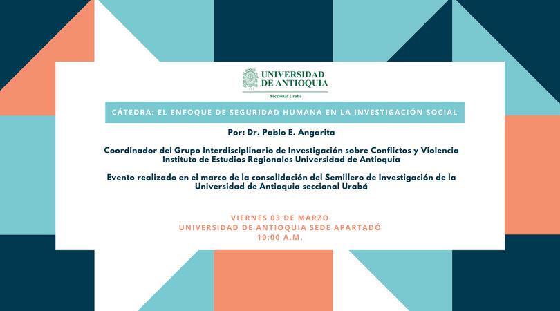 Cátedra: El enfoque de Seguridad Humana en la Investigación Social